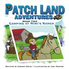 Patchland Adventures: Camping at Mimi's Ranch, by Carmen Swick