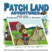 Patchland Adventures: Camping at Mimi's Ranch
