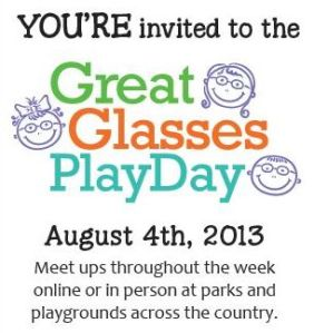 You're invited to the Great Glasses Play Day on August 4, 2013
