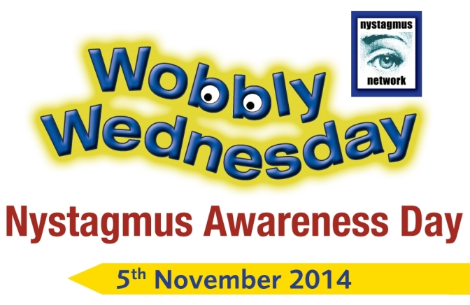 Wobbly Wednesday: Nystagmus Awareness Day